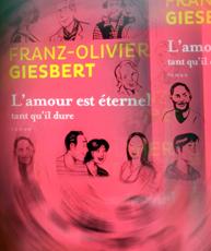 L'amour est éternel tant qu'il dure. Couverture stylisée du livre de Franz-Olivier Giesbert (Flammarion). Photo: Les Soirées de Paris