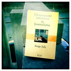 Le dictionnaire amoureux du journalisme. Photo: Les Soirées de Paris