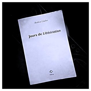Jours de Libération. Mathieu Lindon. Photo: LSDP