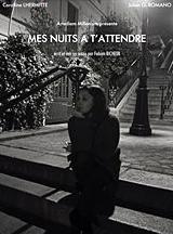 """L'affiche de """"Mes nuits à t'attendre"""""""