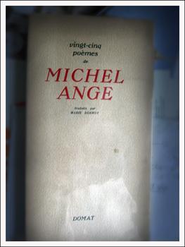 Les vingt-cinq poèmes de Michel Ange. Photo: PHB/LSDP