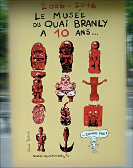 L'affiche pour les 10 ans du Musée du Quai Branly. Photo: PHB/LSDP