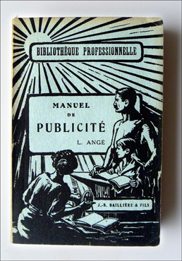 "Le ""Manuel de la publicité"". Edition de 1930. Photo: PHB/LSDP"