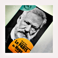 Le Paris de Victor Hugo. Couverture du livre. Photo: PHB/LSDP