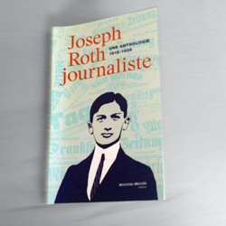 Joseph Roth, journaliste. Photo: PHB/LSDP